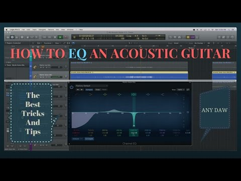 How To EQ An Acoustic Guitar- Detailed Tips