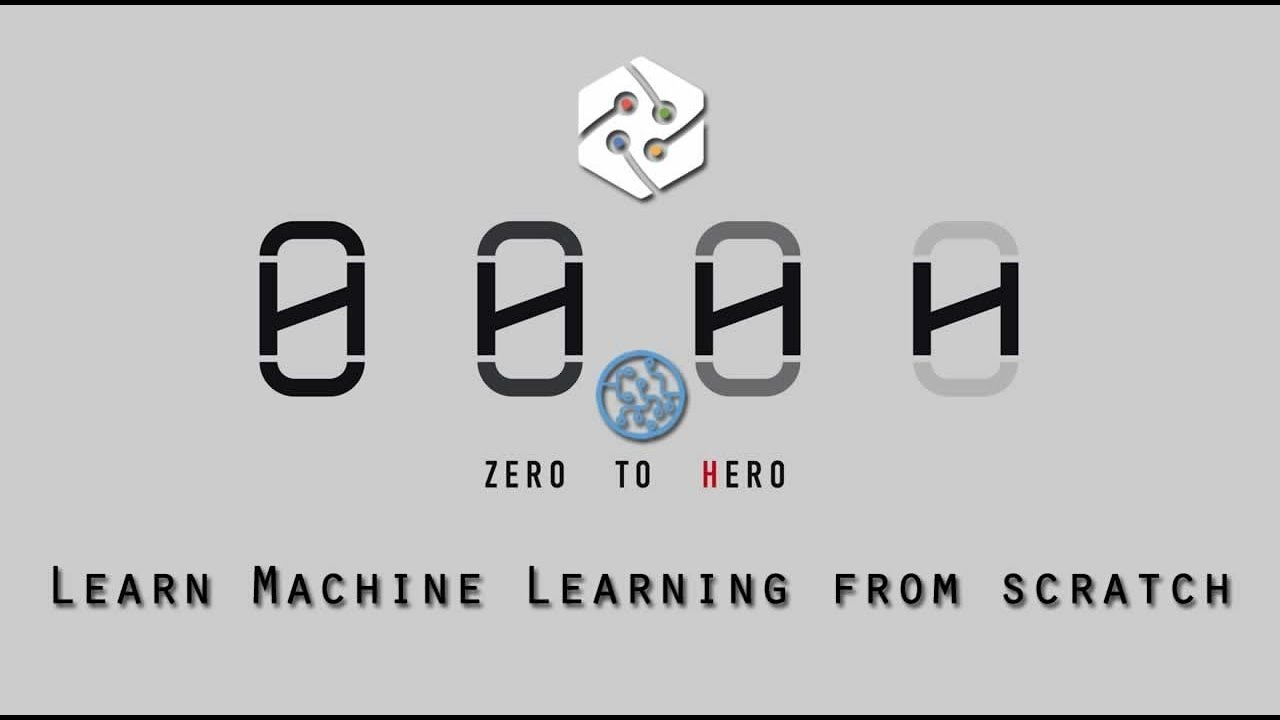 Machine Learning Zero to Hero - Learn Machine Learning from scratch
