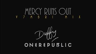 Duffy feat. OneRepublic - Mercy Runs Out