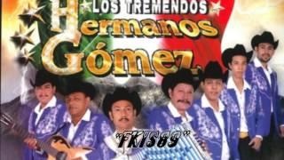 EL LEON DE LA SIERRA.- LOS TREMENDOS HERMANOS GOMEZ EN VIVO