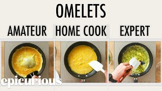 Download 4 Levels of Omelets: Amateur to Food Scientist | Epicurious Mp3 and Videos