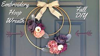 Embroidery Hoop Fall  Wreath | Fall DIY | Fall Wreath