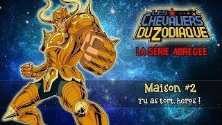 Les Chevaliers du Zodiaque, La Série Abrégée : Maison #2