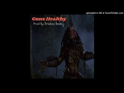 Guns Healthy (Prod By Timeless Beats) (FULL VERSION AT WWW.TIMELESSBEATS.COM)