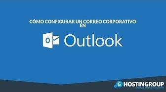 Como Configurar un Correo Corporativo en Microsoft Outlook