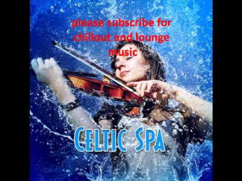 Meditation SpaCeltic SpaMusic and Nature Sounds for Relaxing Meditation and Yoga 2012