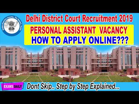 How To Apply Delhi High Court Personal Assistant 2019 Delhi District Court Form Fill Up 2019