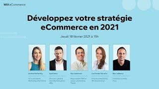 Les Webinaires Wix ⎮Développez votre stratégie eCommerce en 2021