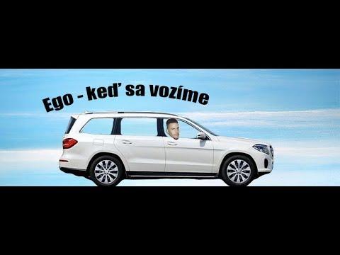 EGO - Keď sa vozíme