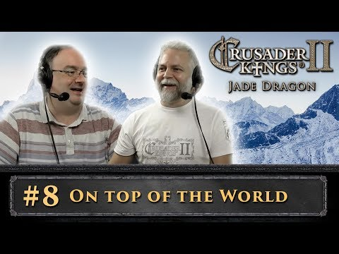 CK 2: Jade Dragon - #8 - On Top Of the World