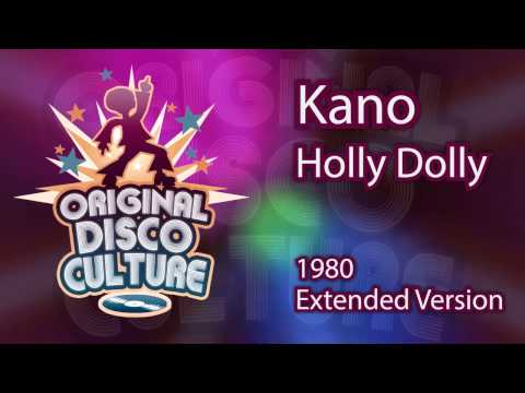 Kano - Holly Dolly (Extended Version - 1980)