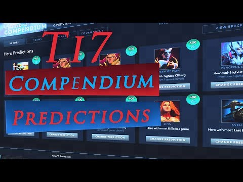 TI7 compendium predictions - guaranteed all will be right ;)