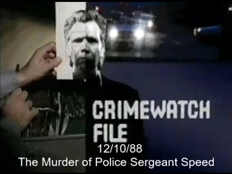 Crimewatch File - October 1988 (12.10.88) - The Murder of Police Sergeant Speed