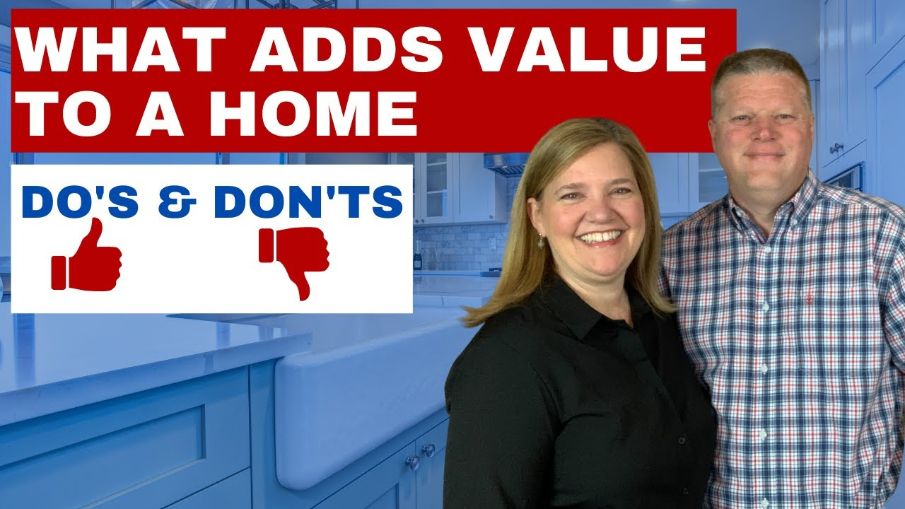 What Adds Value To A Home: 7 Home Improvements That Add Value (and 6 That Don't!)