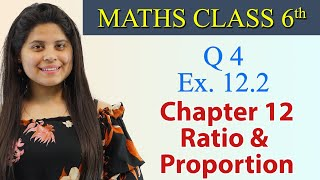 Q 4 - Ex 12.2 - Ratio and Proportion - NCERT Maths Class 6th - Chapter 12