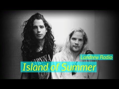 Chris Cornell & Andrew Wood - Island Of Summer (home recording) (Landrew Radio)