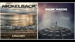 "[Mashup] ""Radioactive Lullaby"" Imagine Dragons & Nickleback  - L.A QUENTIN"