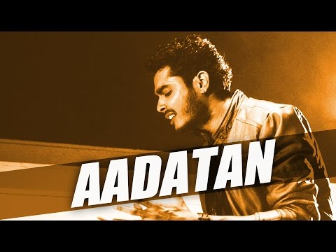 Aadatan song lyrics