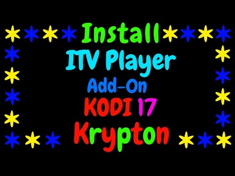 Install ITV Player On Kodi 17 Krypton.............