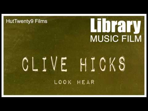 Clive Hicks Steve Grey Library Music Mix