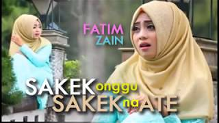 Fatim Zain - Sakek nah Ateh ( Sayyara ) versi madura