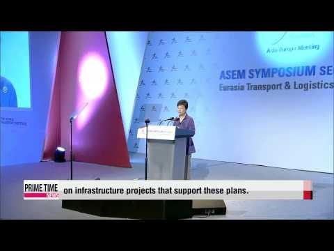 President Park says stronger int′l cooperation key for Eurasian network 박대통령 &
