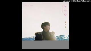 [Audio] 정승환 - 눈사람, Jung Seung Hwan - The Snowman