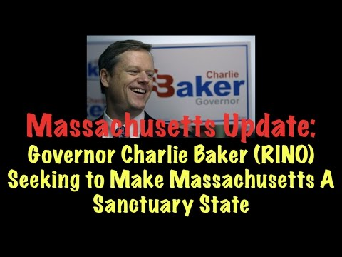 Massachusetts Update: Governor (RINO) Will Work To Make MA Sanctuary State