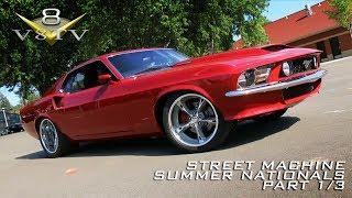 Street Machine Summer Nationals Part 1 of 3 -  V8TV