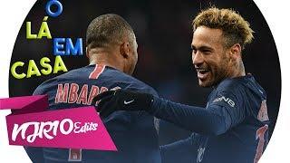 Neymar Jr & Kylian Mbappé - O Lá Em Casa (NGKS)
