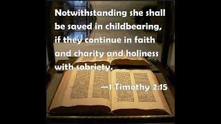 1 Timothy 2 15 Women Saved Through Childbearing؟1