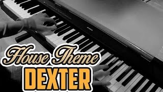 Dexter - House Theme - Piano Cover