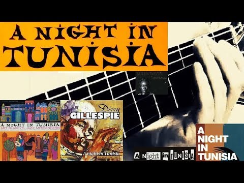 """""""A Night In Tunisia"""" - guitar arrangement (D.Gillespie/arr.11kralle)"""