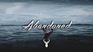Abandoned | Chill Mix