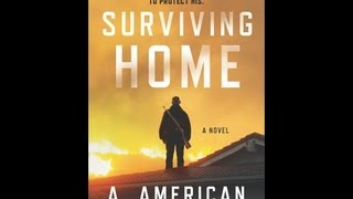 Post-Apocalyptic Literature -  Surviving Home - An Even Better Sequel!