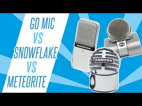 Samson Go Mic v Blue Snowflake v Samson Meteorite Mini USB Mic Head To Head
