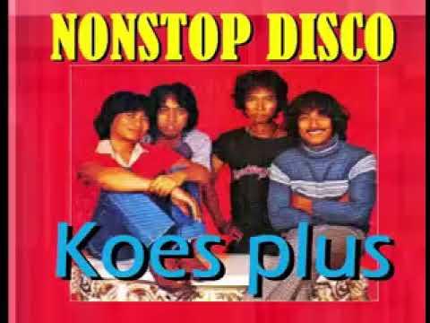 Full Album Tembang Kenangan  Nonstop Disco Koes Plus Yon Koeswoyo