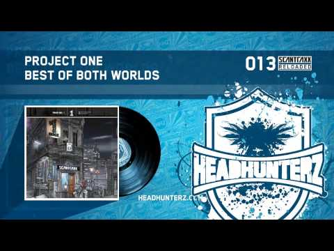 Project One - Best Of Both Worlds (HQ)