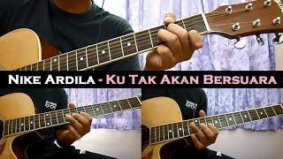 Baixar Nike Ardila - Ku Tak Akan Bersuara (Instrumental/Full Acoustic/Guitar Cover)