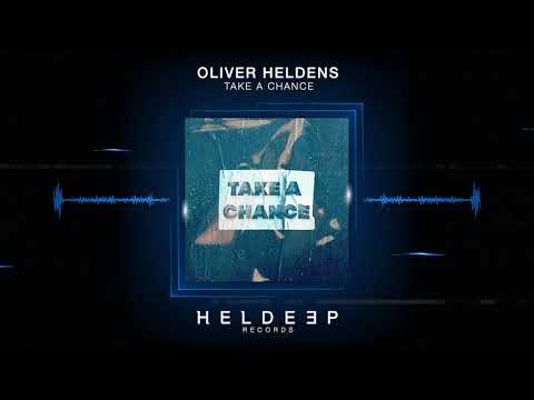 Oliver Heldens - Take A Chance (Official Audio)