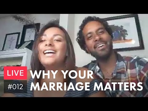 Why Your Marriage Matters [#012]