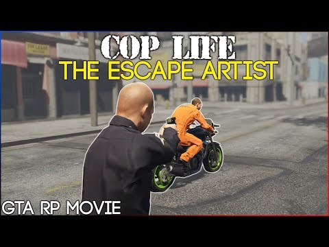 GTA 5 RP - Cop Life: LSPD THE MOVIE - The Escape Artist