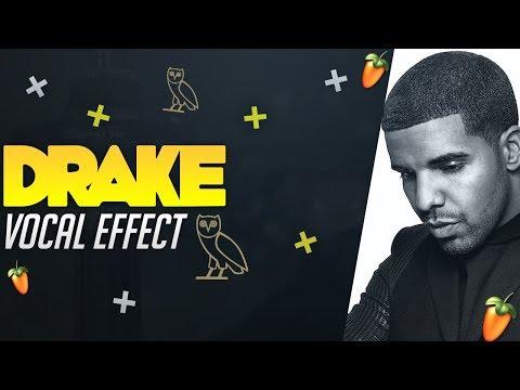 Drake Vocal Effect 2018 (Clean, Punchy, TiMELESS Vocals) FL Studio Tutorial