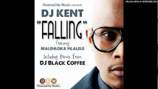 Dj Kent ft Malehloka Falling(Kent Unreleased mix)