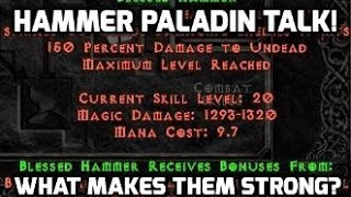 Diablo 2: What makes the hammer paladin so strong?