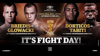 WBSS Season 2 Semi-Final - Riga - Briedis vs Glowacki & Dorticos vs Tabiti