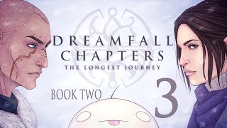 Cry Plays: Dreamfall Chapters - Book Two [P3]