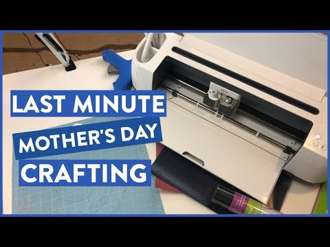 Last Minute Mother's Day Crafting | Let's Craft!