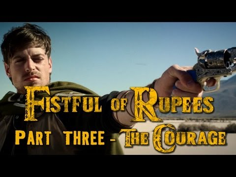 """FISTFUL OF RUPEES 3 of 3 """"The Courage"""" - Zelda / Western Mash-up"""
