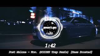 BASS BOOST Post Malone - Wow. (NOIXES Trap Remix)